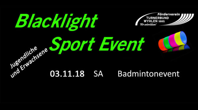 Blacklight Sportevent am 3.11.